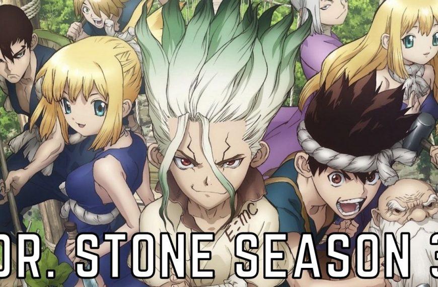 Dr. Stone Season 3